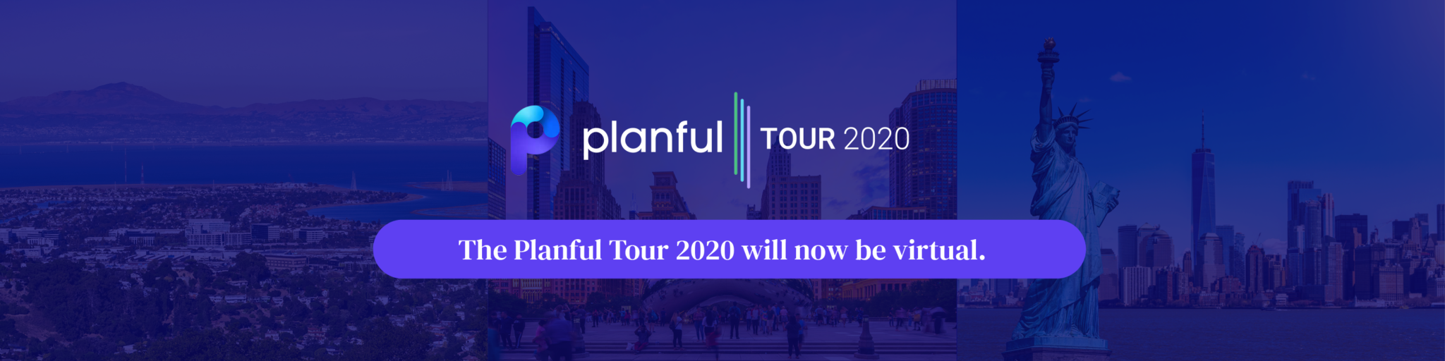 An Update Regarding COVID-19: The Planful Tour Goes Virtual